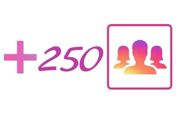 250 IG followers