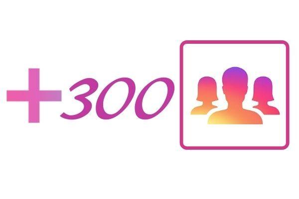 300 IG followers